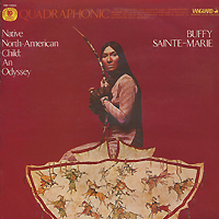 Баффи Санти-Мари Buffy Sainte-Marie. Native North-American Child: An Odyssey