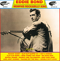 Eddie Bond. Memphis Rockabilly King