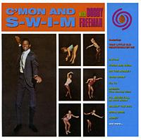Bobby Freeman.  C'mon And S-W-I-M Ace Records,Концерн