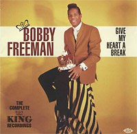 Bobby Freeman. Give My Heart A Break
