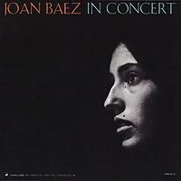 Джоан Баэз Joan Baez. Joan Baez In Concert
