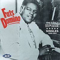 Fats Domino. The Early Imperial Singles 1950-1952