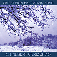 The Albion Christmas Band. An Albion Christmas
