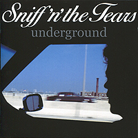 Sniff'n'The Tears Sniff'n'The Tears. Underground white tears