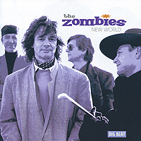 The Zombies The Zombies. New World the zombies колин бланстоун род аргент the zombies featuring colin blunstone