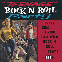 Teenage Rock 'N' Roll Party bullet and sur speed records rock n roll