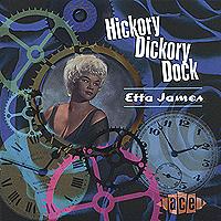 Etta James. Hickory Dickory Dock
