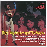 Baby Washington & The Hearts. The J & S Years the first years 40