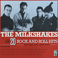 The Milkshakes The Milkshakes. 20 Rock And Roll Hits Of The 50's And 60's (LP) the grand scribe s records v 1 – the basic annals of pre–han china