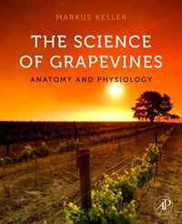 The Science of Grapevines: Anatomy and Physiology anatomy of a disappearance