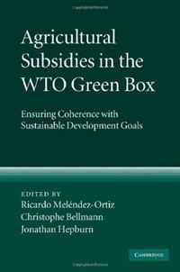 Agricultural Subsidies in the WTO Green Box: Ensuring Coherence with Sustainable Development Goals ecosystems nexus millennium development goals