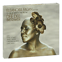 Ди Ди Бриджуотер Dee Dee Bridgewater. Eleanora Fagan (1915-1959): To Billie With Love (CD + DVD) cd billie holiday the centennial collection