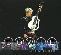 Дэвид Боуи David Bowie. A Reality Tour (2 CD) дэвид боуи david bowie the best of 1980 1987 cd dvd