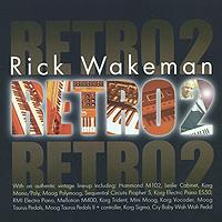 Рик Уэйкман Rick Wakeman. Retro 2