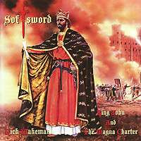 Рик Уэйкман Rick Wakeman. Softsword (King John And The Magna Charter) рик уэйкман rick wakeman journey to the centre of the eart deluxe edition cd dvd