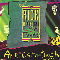 Rick Wakeman. African Bach
