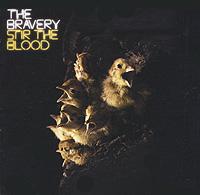 The Bravery Bravery. Stir The Blood the island umd