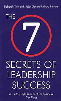 7 Secrets of Leadership Success w craig reed the 7 secrets of neuron leadership what top military commanders neuroscientists and the ancient greeks teach us about inspiring teams