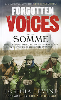 Forgotten Voices of the Somme voices in the dark