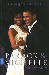 Barack & Michelle rollason j barack obama the story of one man s journey to the white house level 2 сd