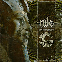 Nile. Those Whom The Gods Detest