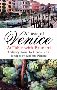 A Taste of Venice: At Table with Brunetti venice a maritime republic