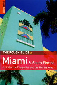 The Rough Guide to Miami and South Florida the rough guide to miami and south florida