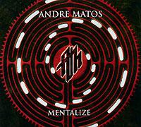 Andre Matos. Mentalize