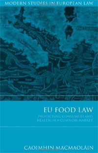 EU Food Law: Protecting Consumers and Health in a Common Market
