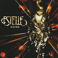 Estelle.  Shine Atlantic Records,Торговая Фирма