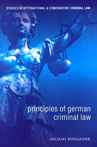 Principles of German Criminal Law the criminal law system of medieval and renaissanc e florence