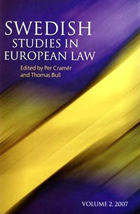 Swedish Studies in European Law - Volume 2, 2007 swedish studies in european law volume 1 2006