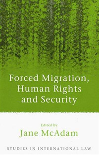 Forced Migration, Human Rights and Security belousov a security features of banknotes and other documents methods of authentication manual денежные билеты бланки ценных бумаг и документов