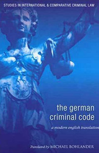 The German Criminal Code a history of the criminal law of england 3 volume set