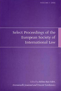 Select Proceedings of the European Society of International Law, Volume 1 2006