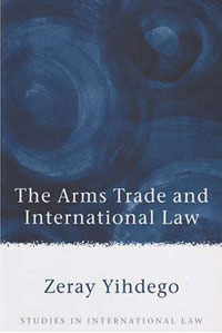 The Arms Trade and International Law maggie robinson in the arms of the heiress