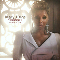Мэри Джей Блайдж Mary J. Blige. Stronger With Each Tear mary j blige the tour