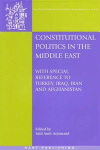 Constitutional Politics in the Middle East heroin organized crime and the making of modern turkey