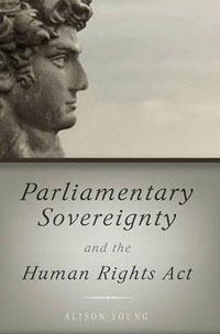Parliamentary Sovereignty and the Human Rights Act victims stories and the advancement of human rights