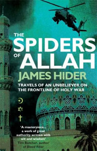 The Spiders of Allah secret weapons – defenses of insects spiders scorpions and other many–legged creatures