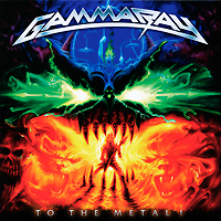 Gamma Ray. To The Metal!