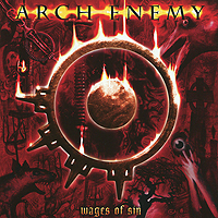 Arch Enemy Arch Enemy. Wages Of Sin (2 CD) arch enemy arch enemy wages of sin 2 cd