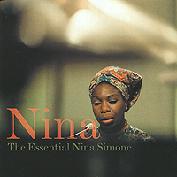 Нина Симон Nina Simone. Nina: The Essential Nina Simone виниловая пластинка nina simone in concert emergency ward