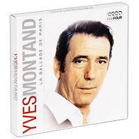Ив Монтан Yves Montand. La Ballade De Paris (4 CD) эдит пиаф жан габен шарль трене ив монтан джозефина бейкер пьер дудан chanson de paris
