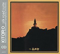 The London Symphony Orchestra Kitaro. Silk Road Suite китаро kitaro silk road 1