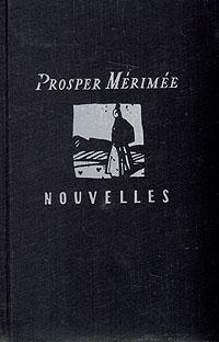 Prosper Merimee. Nouvelles merimee mateo falcone