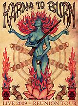 Karma To Burn: Live 2009 - Reunion Tour pleasant vices