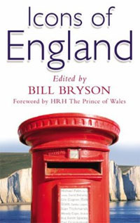 Icons of England bryson b the road to little dribbling more noter from a small island