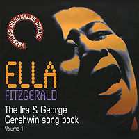 Элла Фитцжеральд Ella Fitzgerald. The Ira & George Gershwin Song Book. Vol. 1 элла фитцжеральд ella fitzgerald the best of the song books the ballads