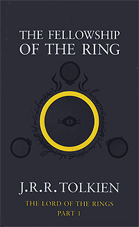 The Lord of the Rings: Part 1: The Fellowship of the Ring the history of middle earth part 3